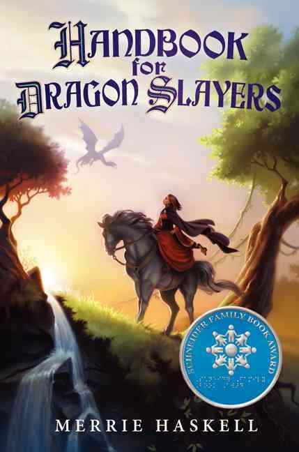Handbook for Dragon Slayers By Haskell, Merrie