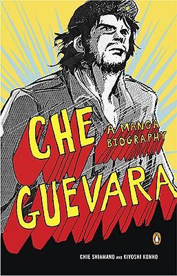 Che Guevara By Shimano, Chie (ILT)/ Konno, Kiyoshi