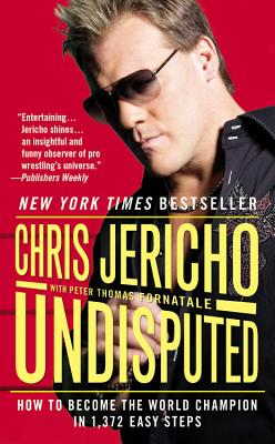 Undisputed By Jericho, Chris/ Fornatale, Peter Thomas (CON)