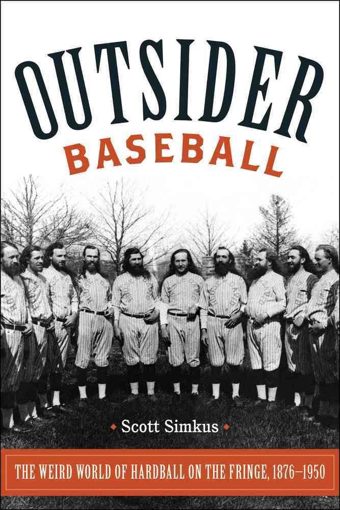 Outsider Baseball By Simkus, Scott